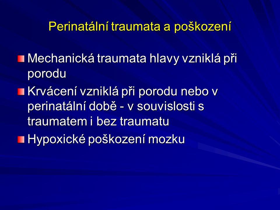 Perinatální traumata a poškození