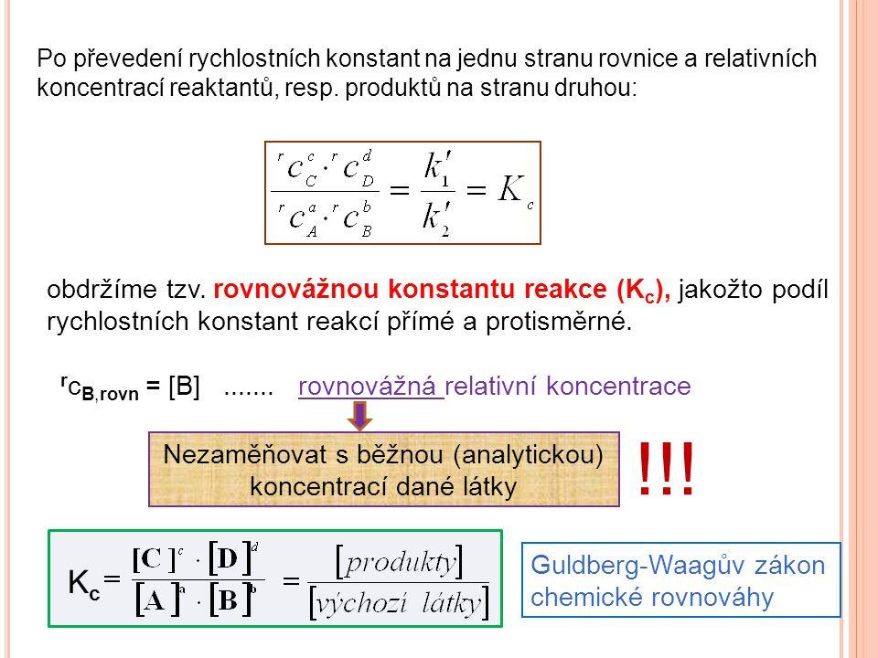 Nezaměňovat s běžnou (analytickou) koncentrací dané látky