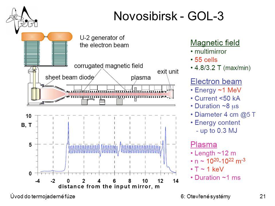 Novosibirsk - GOL-3 Úvod do termojaderné fúze 6: Otevřené systémy