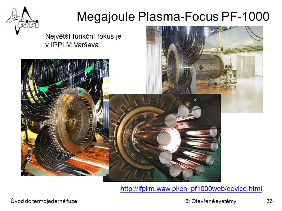 Megajoule Plasma-Focus PF-1000