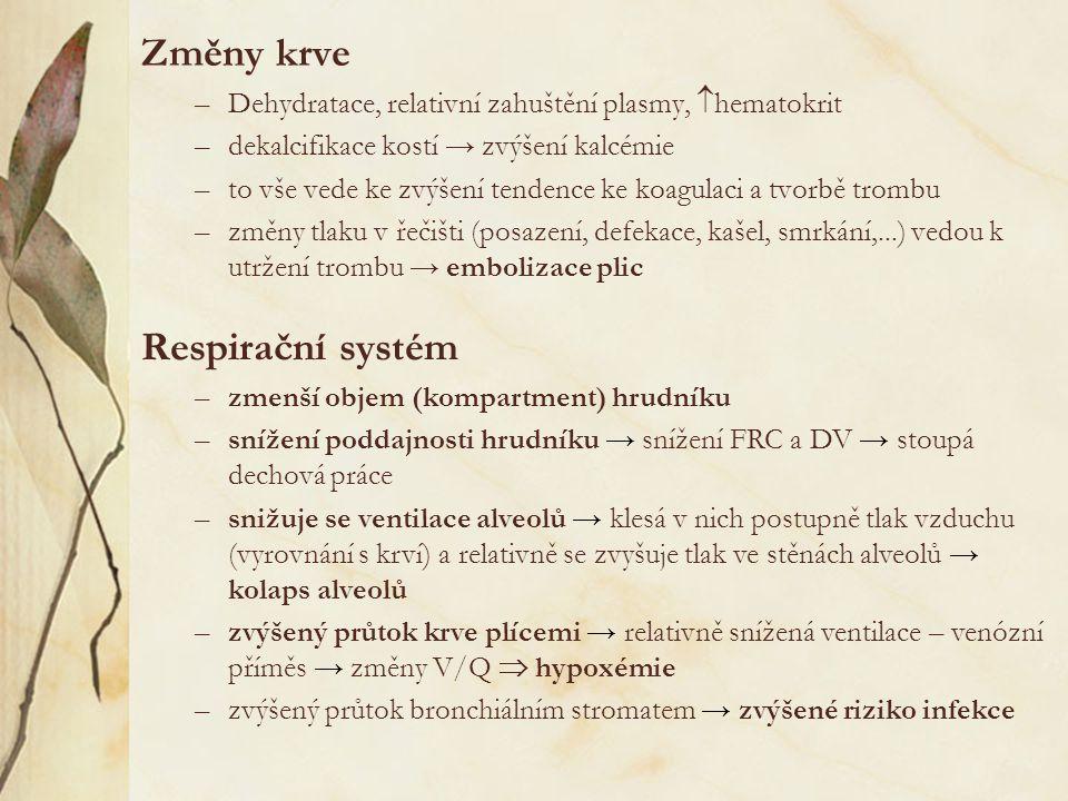 Změny krve Respirační systém