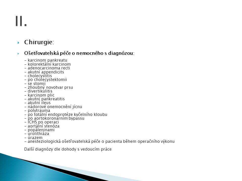 II. Chirurgie: