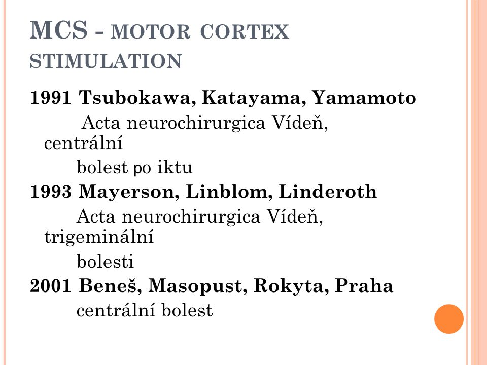 MCS - motor cortex stimulation
