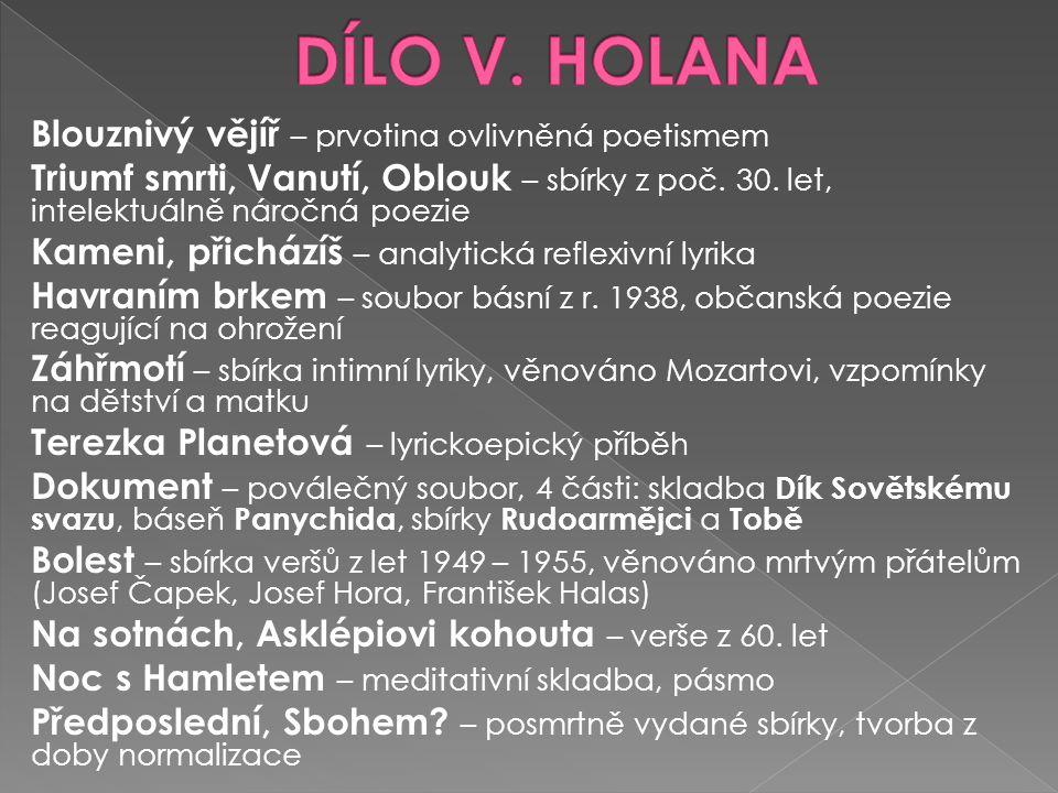 DÍLO V. HOLANA