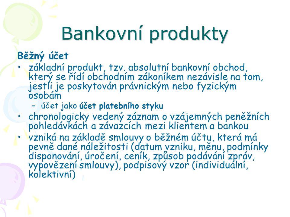 Bankovní produkty Běžný účet