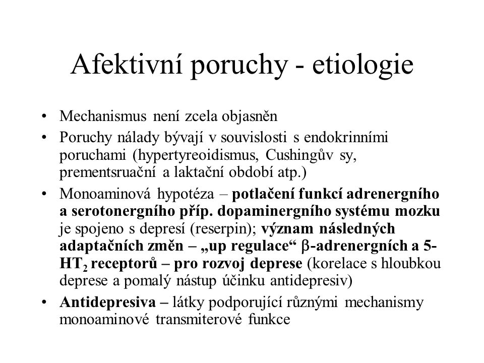Afektivní poruchy - etiologie