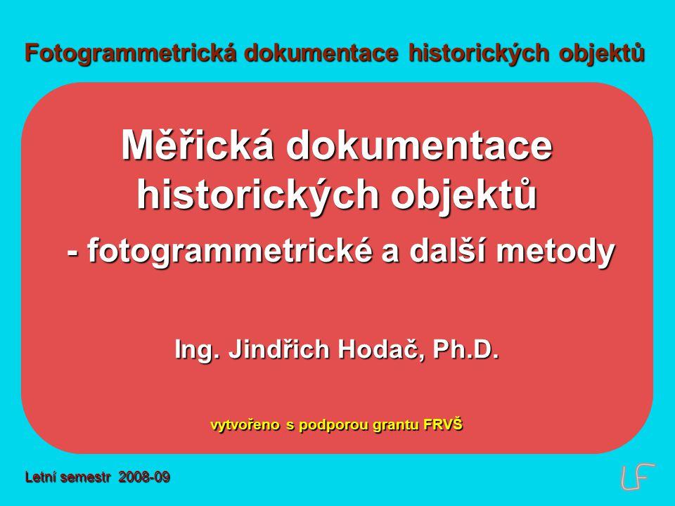 Program přednášky fotogrammetrické metody laserové skenování