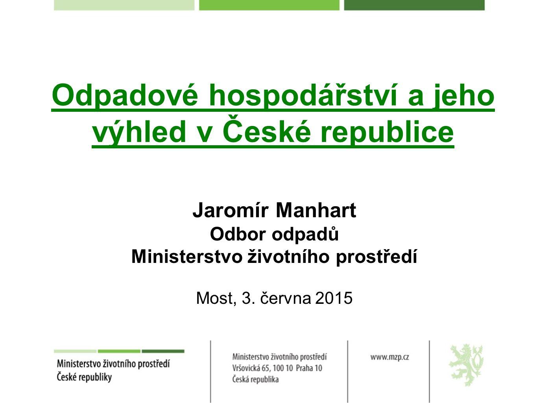 Odpadové hospodářství a jeho výhled v České republice