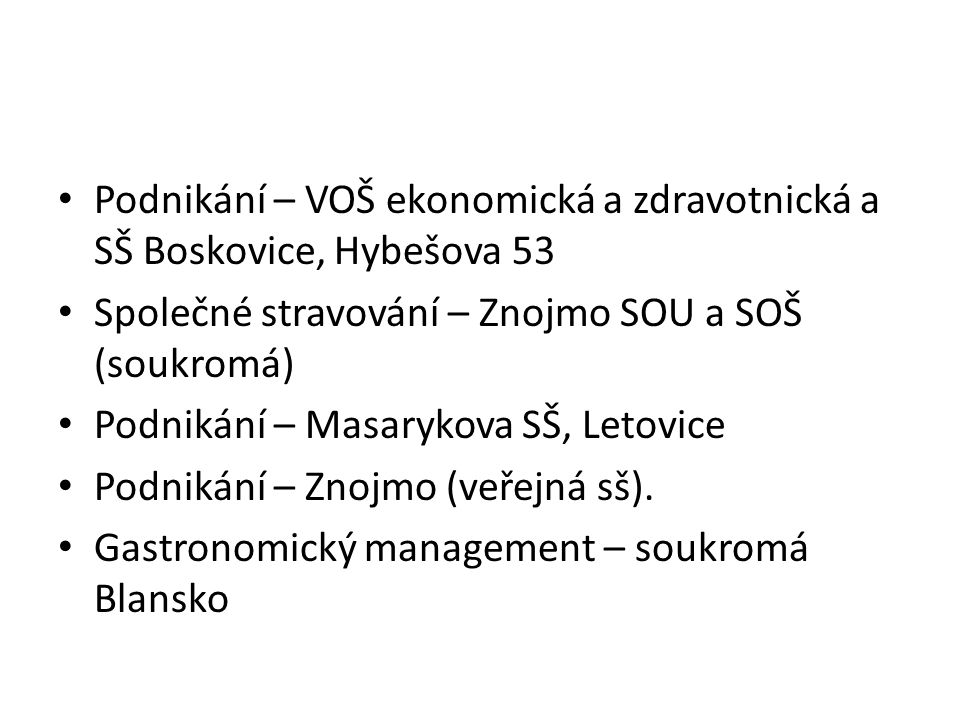 Podnikání – VOŠ ekonomická a zdravotnická a SŠ Boskovice, Hybešova 53