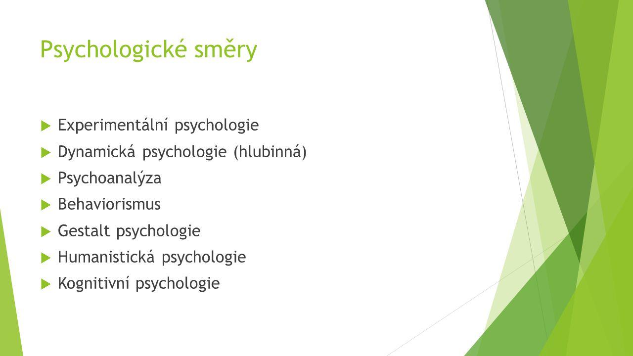 Psychologické směry Experimentální psychologie