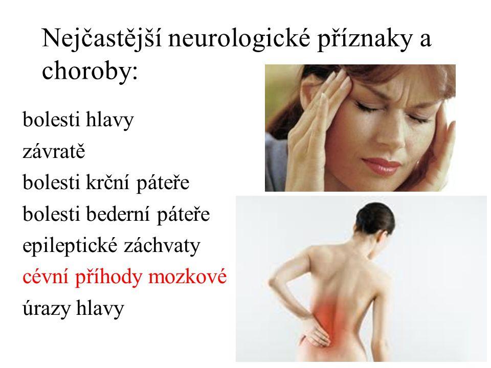 Nejčastější neurologické příznaky a choroby: