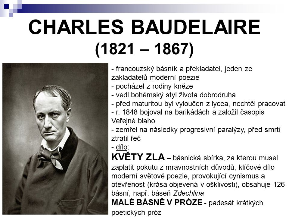 CHARLES BAUDELAIRE (1821 – 1867)