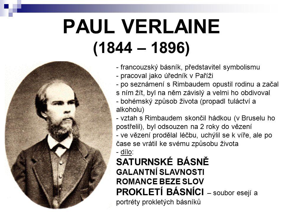 PAUL VERLAINE (1844 – 1896) SATURNSKÉ BÁSNĚ