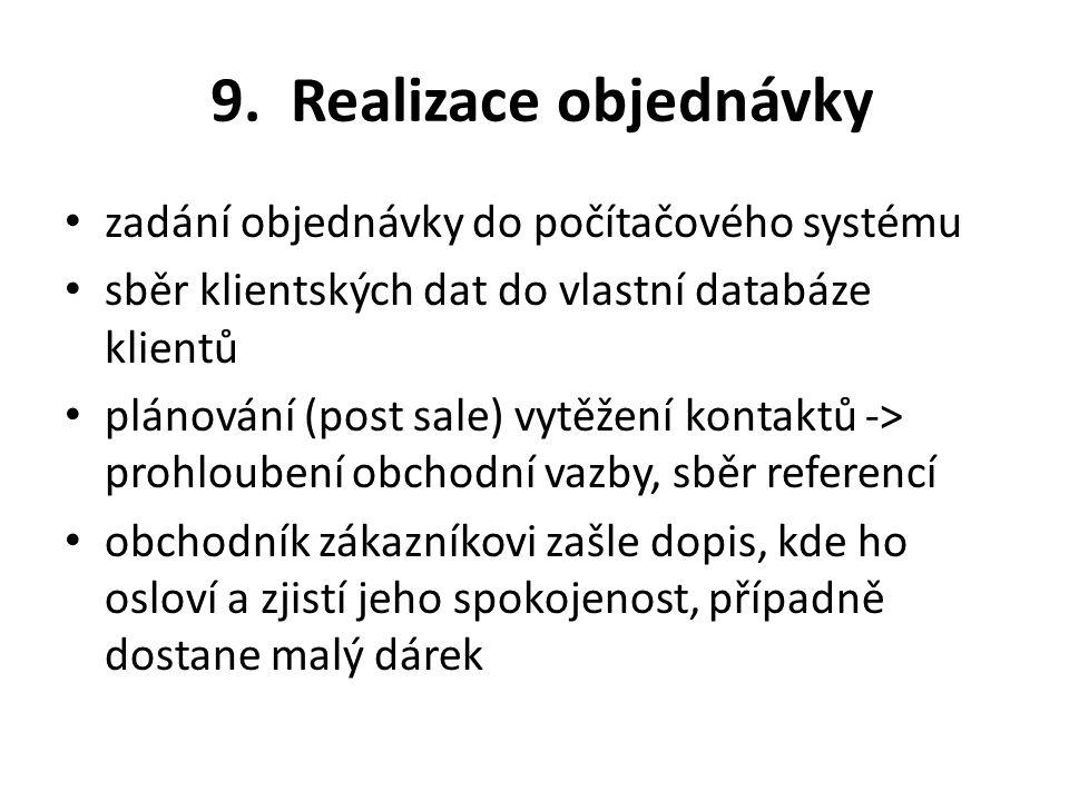 9. Realizace objednávky zadání objednávky do počítačového systému