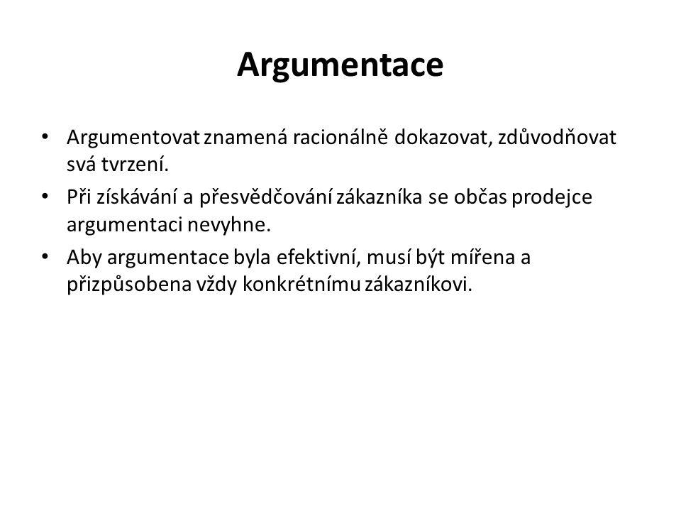 Argumentace Argumentovat znamená racionálně dokazovat, zdůvodňovat svá tvrzení.