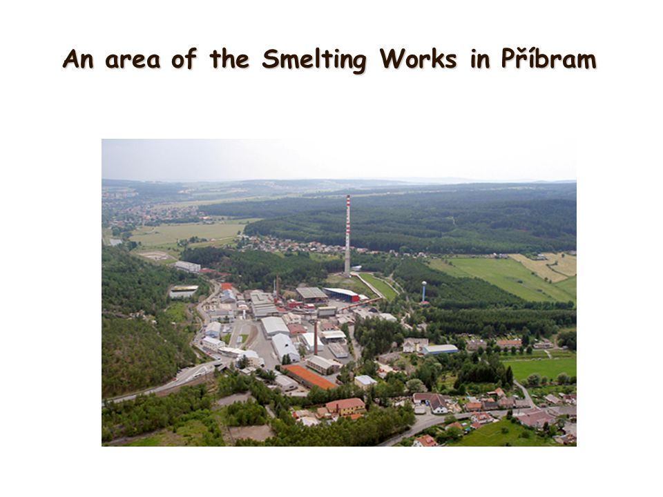 An area of the Smelting Works in Příbram