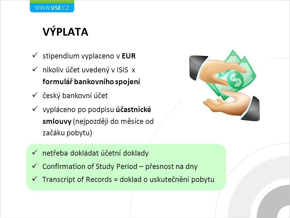 VÝPLATA stipendium vyplaceno v EUR