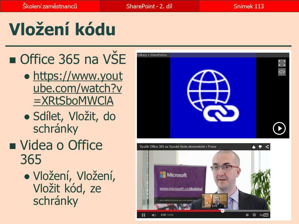 Vložení kódu Office 365 na VŠE Videa o Office 365