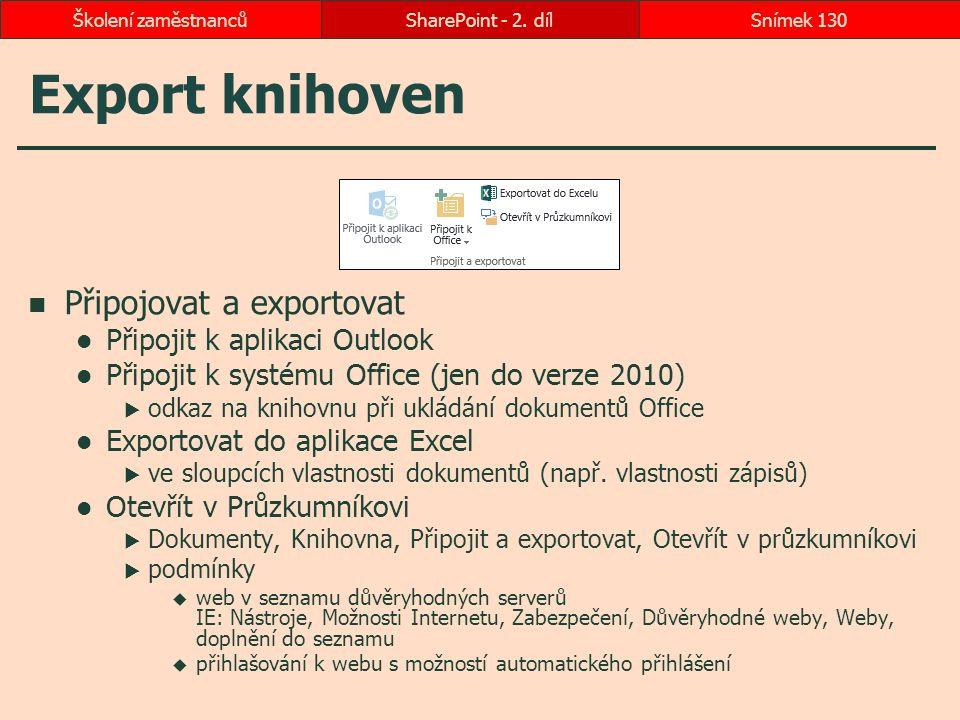 Export knihoven Připojovat a exportovat Připojit k aplikaci Outlook