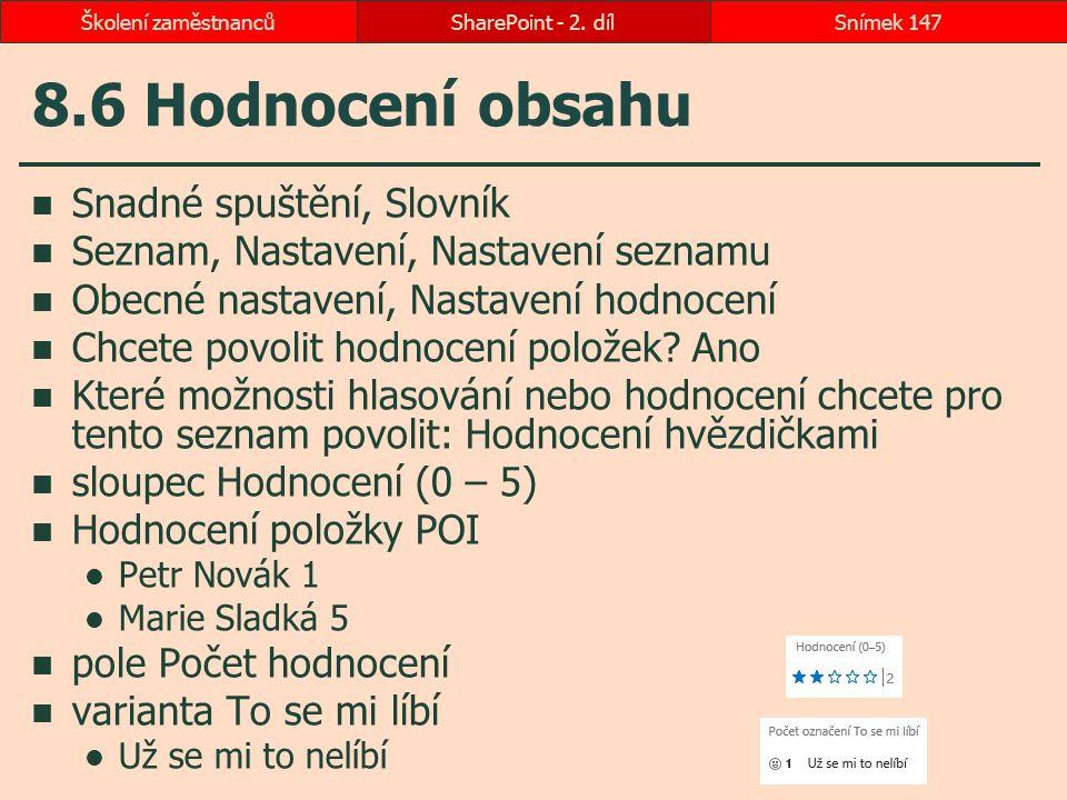 8.6 Hodnocení obsahu Snadné spuštění, Slovník