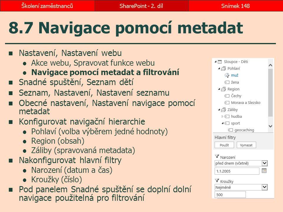 8.7 Navigace pomocí metadat