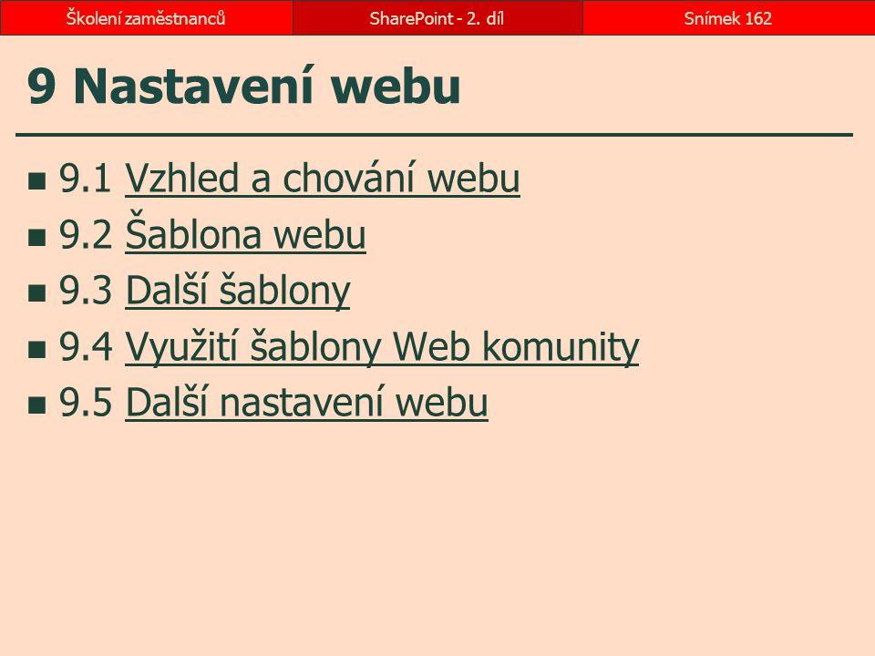9 Nastavení webu 9.1 Vzhled a chování webu 9.2 Šablona webu