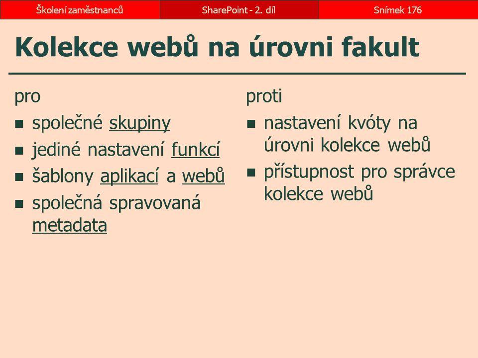 Kolekce webů na úrovni fakult