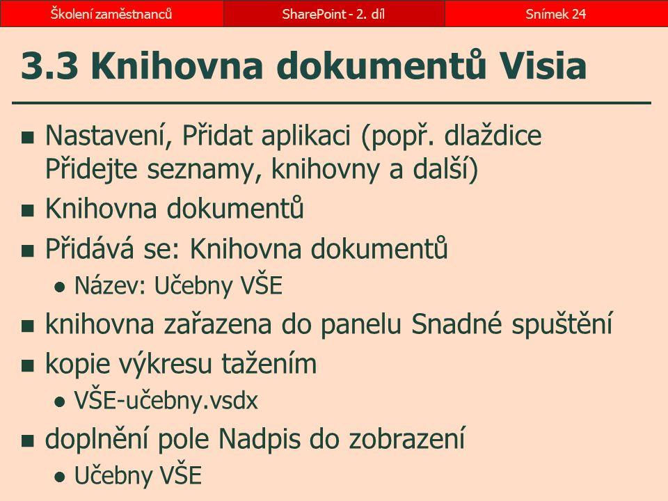 3.3 Knihovna dokumentů Visia