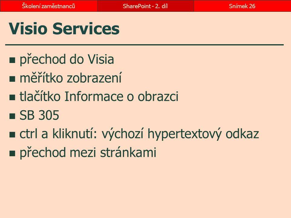 Visio Services přechod do Visia měřítko zobrazení