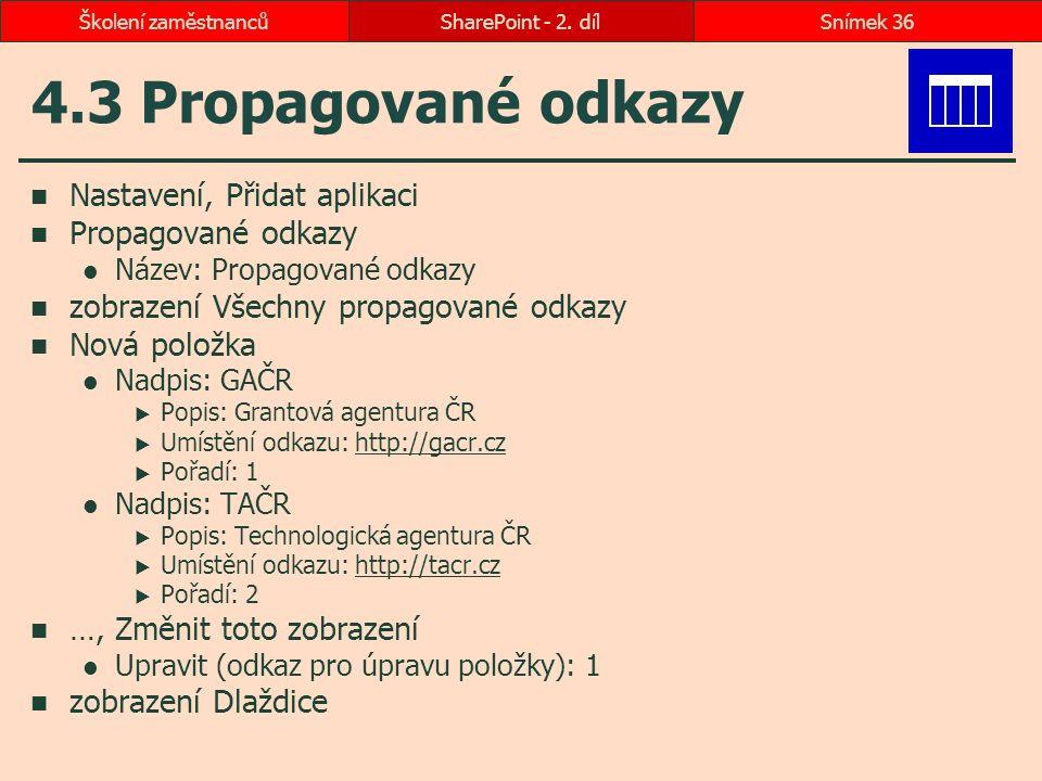 4.3 Propagované odkazy Nastavení, Přidat aplikaci Propagované odkazy