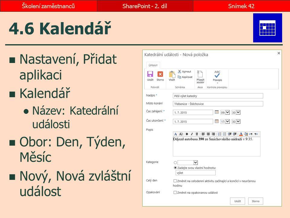 4.6 Kalendář Nastavení, Přidat aplikaci Kalendář