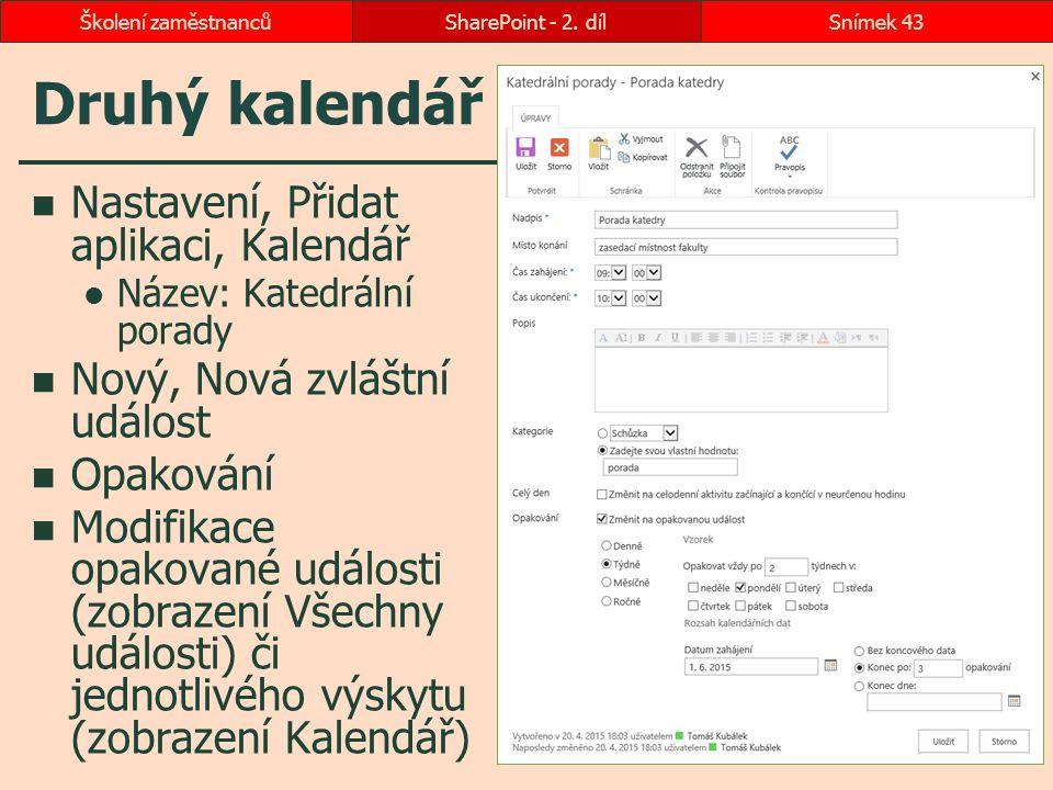 Druhý kalendář Nastavení, Přidat aplikaci, Kalendář