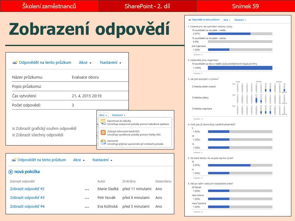 Školení zaměstnanců SharePoint - 2. díl Zobrazení odpovědí