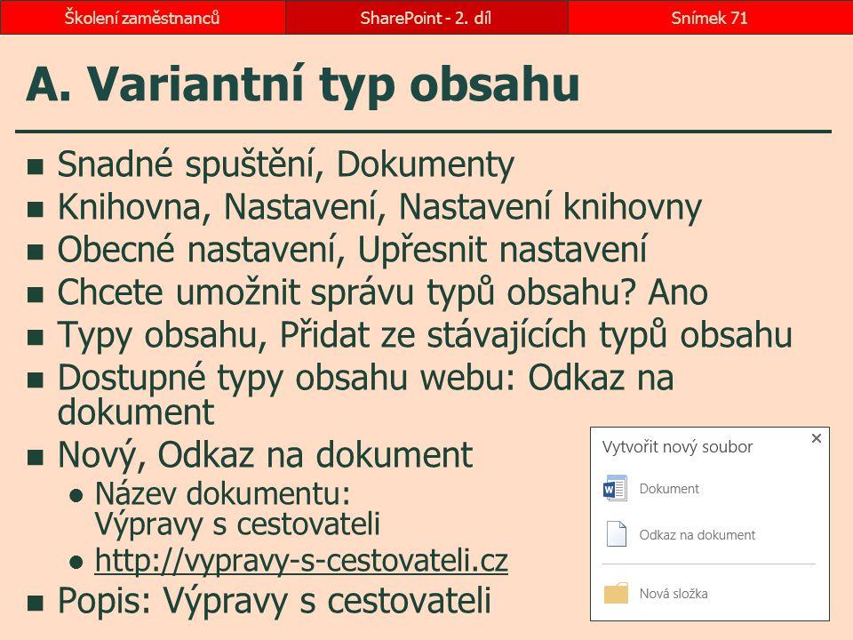 A. Variantní typ obsahu Snadné spuštění, Dokumenty