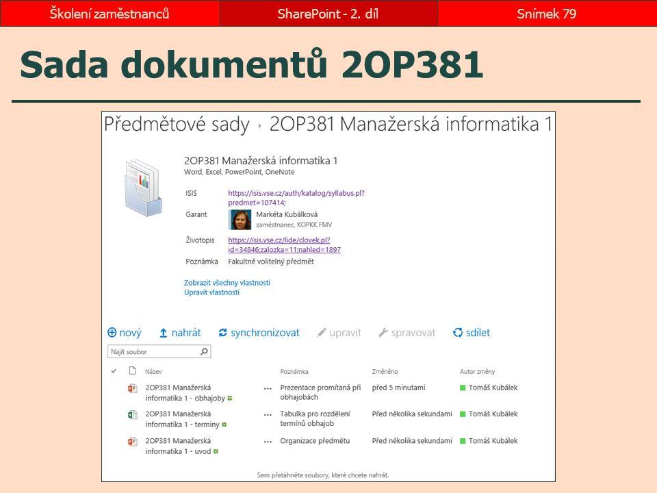 Školení zaměstnanců SharePoint - 2. díl Sada dokumentů 2OP381