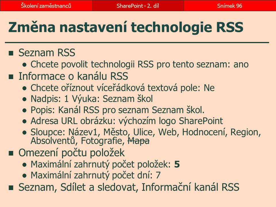 Změna nastavení technologie RSS