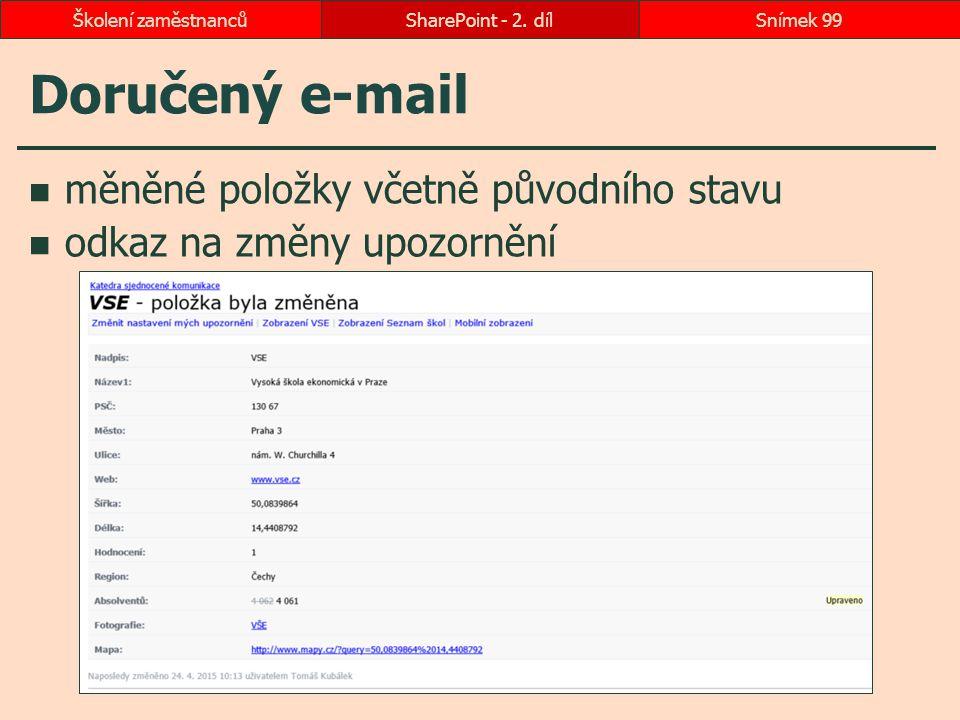 Doručený e-mail měněné položky včetně původního stavu