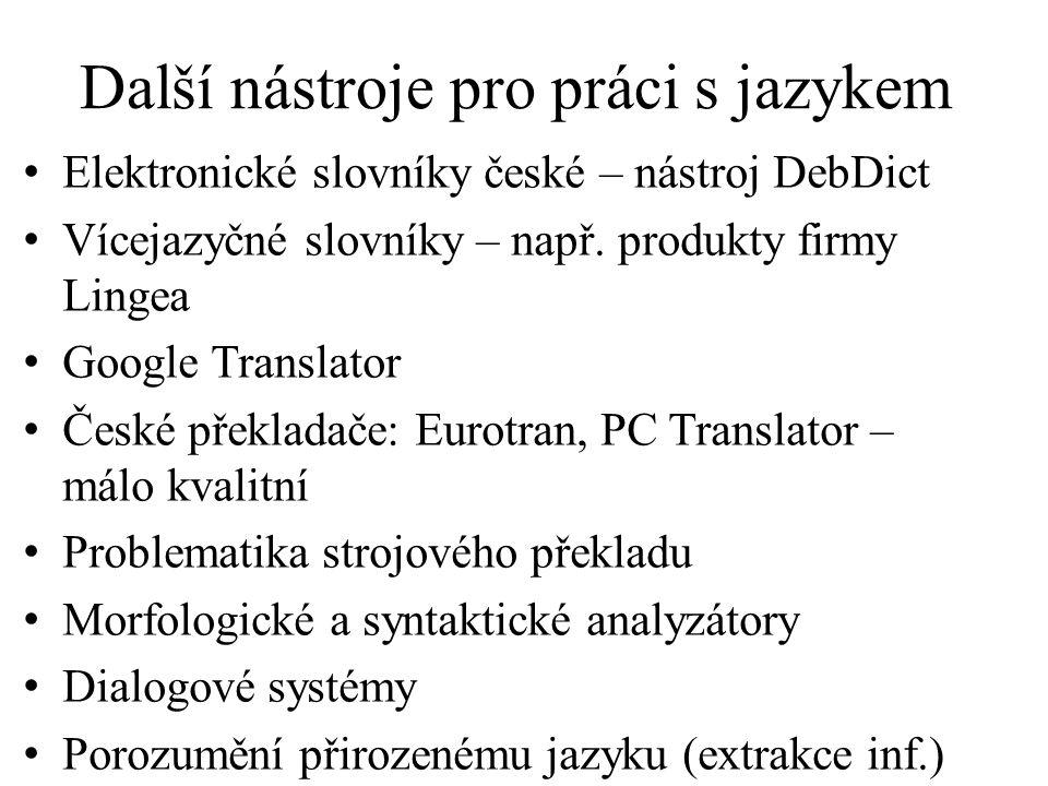 Další nástroje pro práci s jazykem