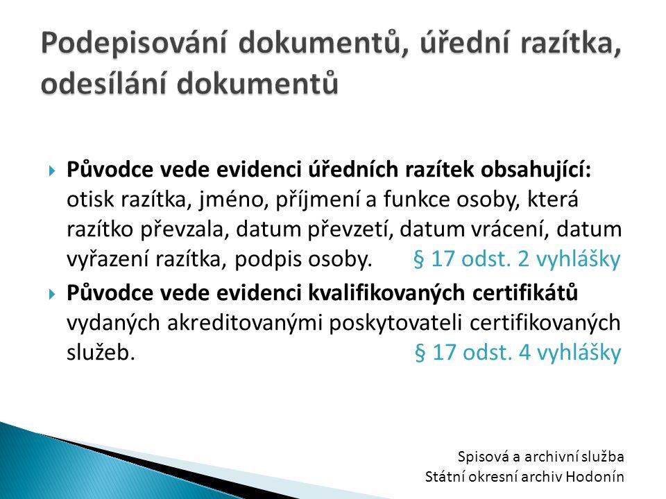 Podepisování dokumentů, úřední razítka, odesílání dokumentů