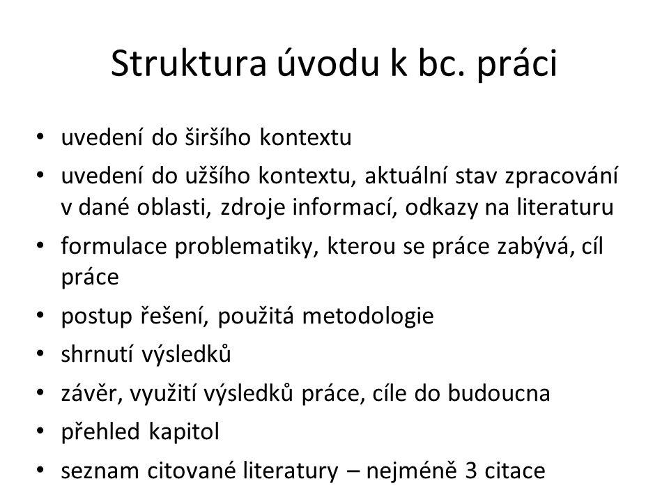 Struktura úvodu k bc. práci