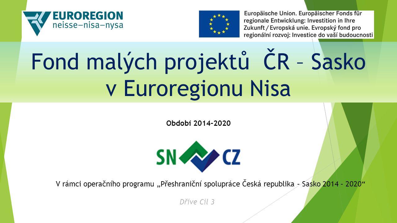 Fond malých projektů ČR – Sasko v Euroregionu Nisa