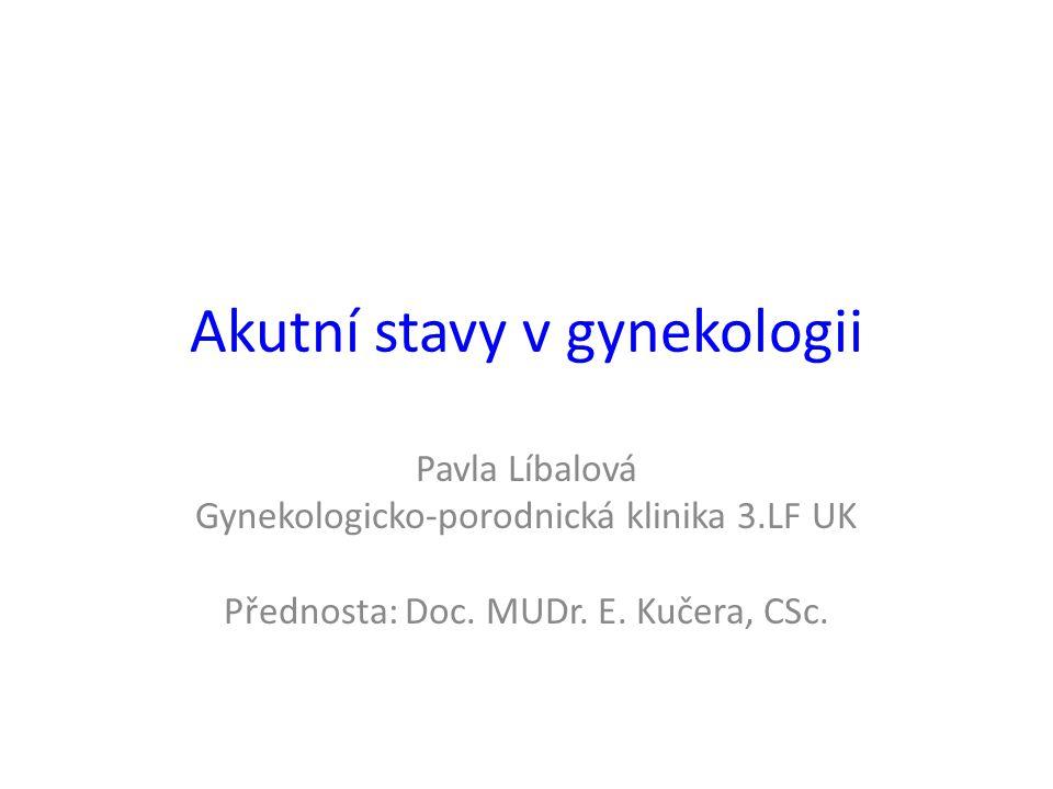 Akutní stavy v gynekologii