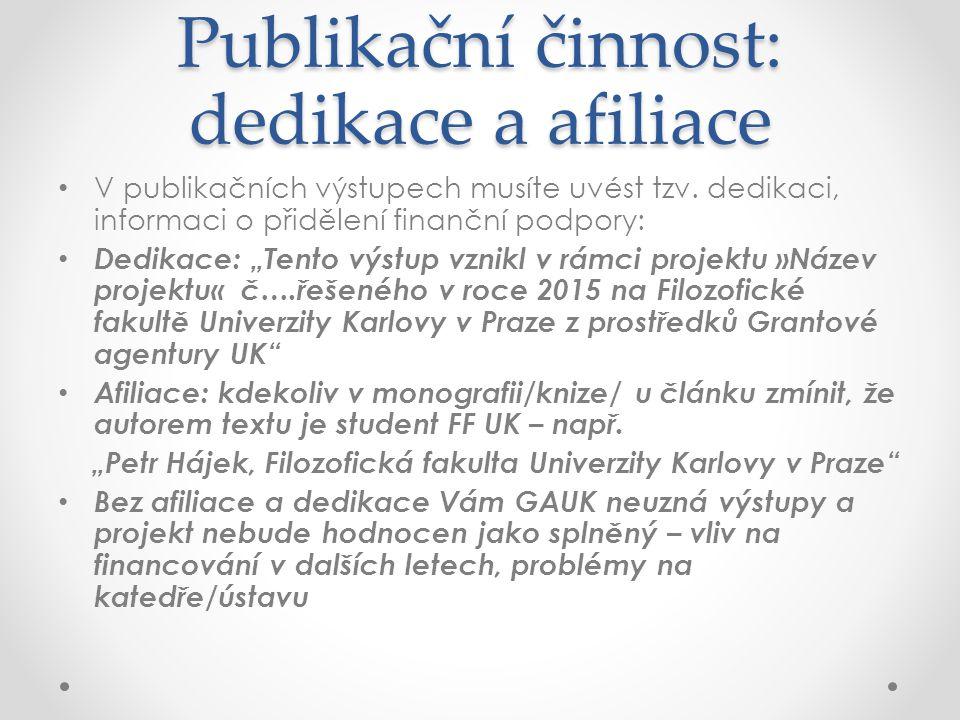 Publikační činnost: dedikace a afiliace