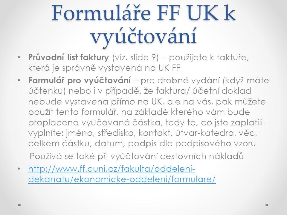 Formuláře FF UK k vyúčtování