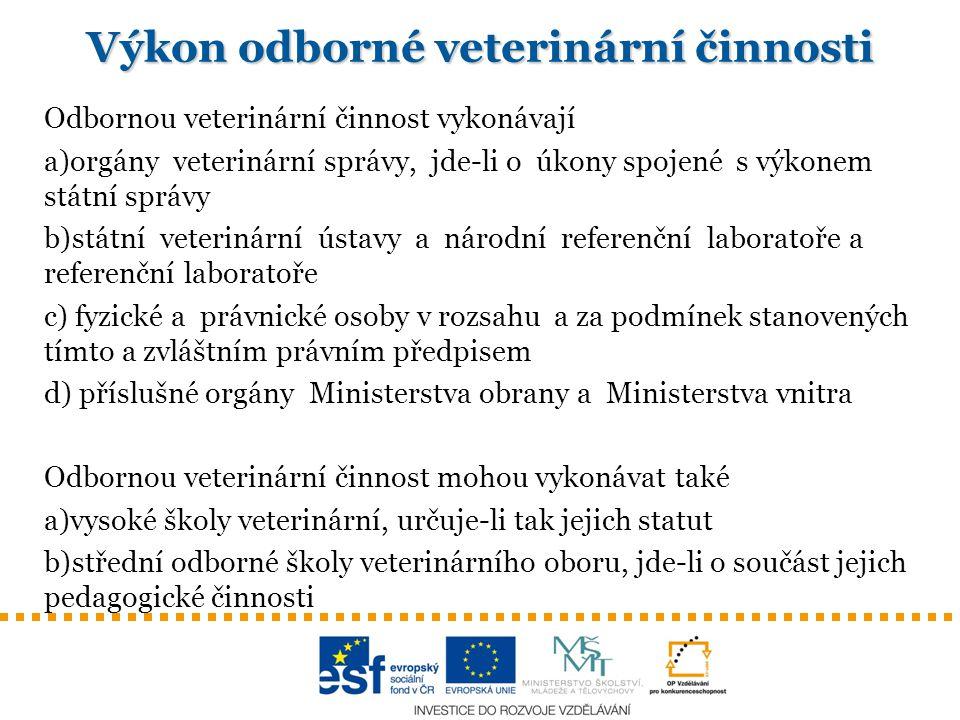 Výkon odborné veterinární činnosti