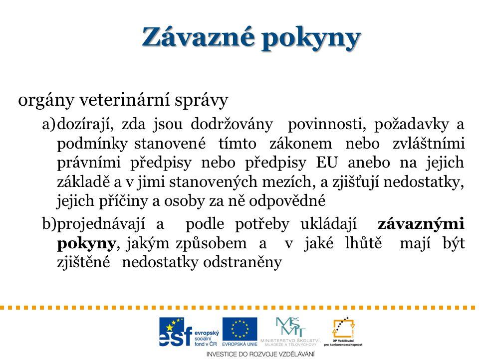 Závazné pokyny orgány veterinární správy