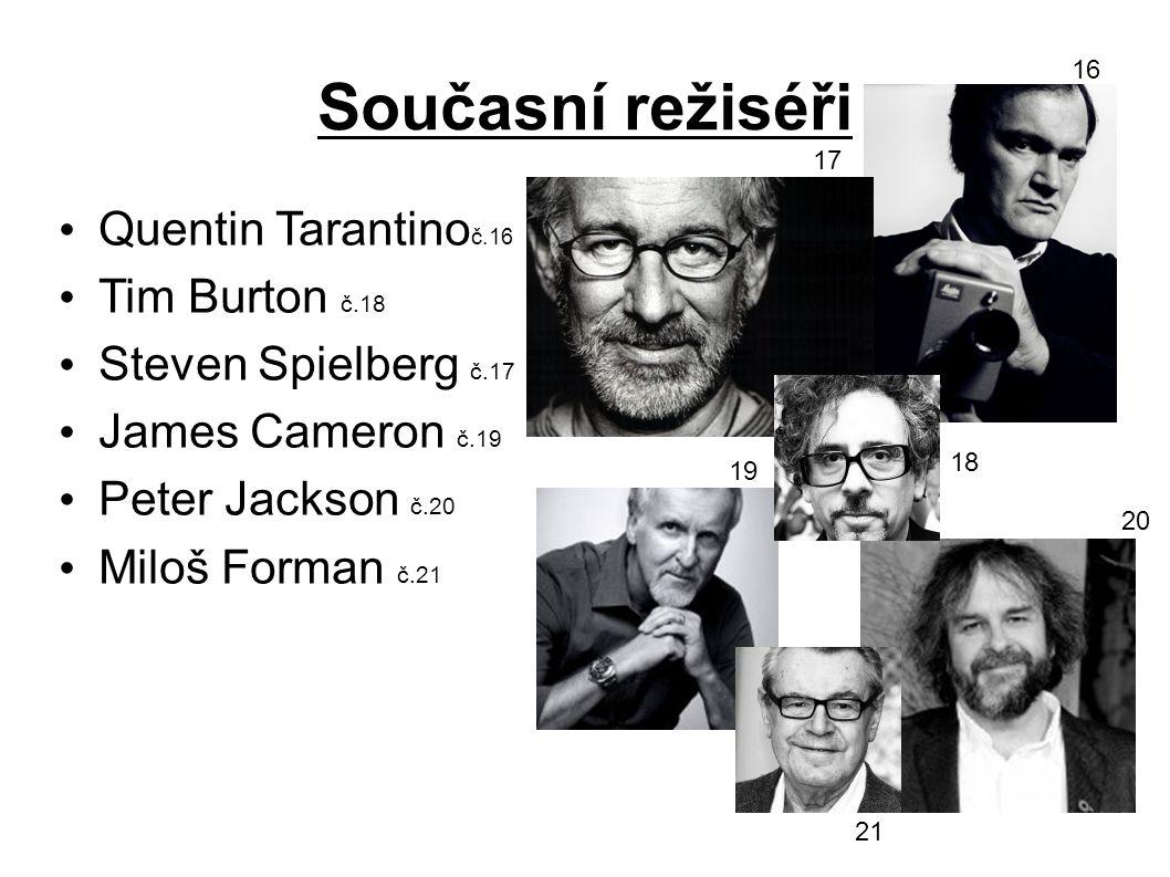 Současní režiséři Quentin Tarantinoč.16 Tim Burton č.18