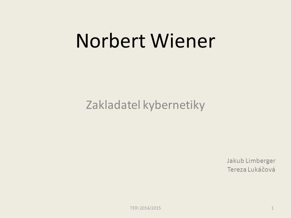 Norbert Wiener Zakladatel kybernetiky