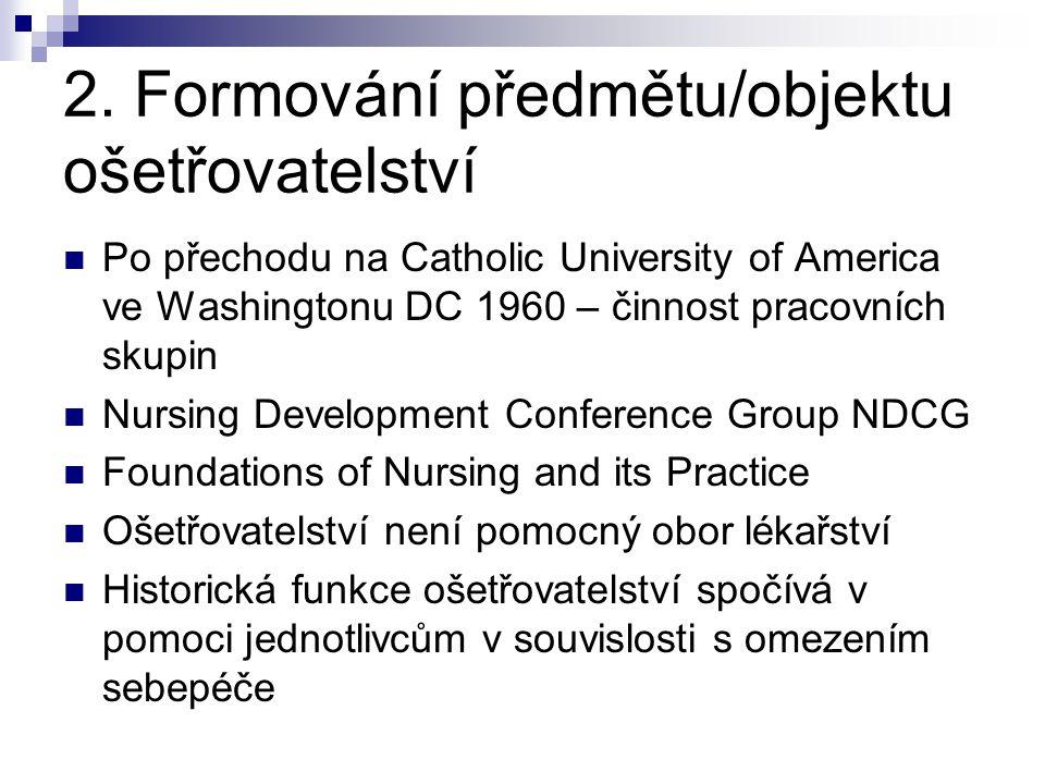 2. Formování předmětu/objektu ošetřovatelství