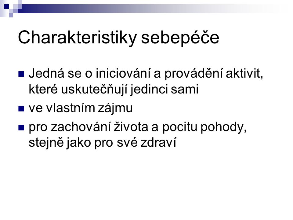 Charakteristiky sebepéče